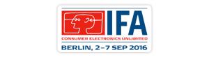 Die IFA ist die global führende Messe für Consumer Electronics und Home Appliances. Sie findet vom 2. bis 7. September 2016 auf dem Berliner Messegelände (ExpoCenter City) statt. Zusätzlich wird erstmals IFA Global Markets vom 4. – 7. September 2016 in der Station Berlin das Ausstellungs- und Informationsangebot für Fachbesucher und Experten erweitern.
